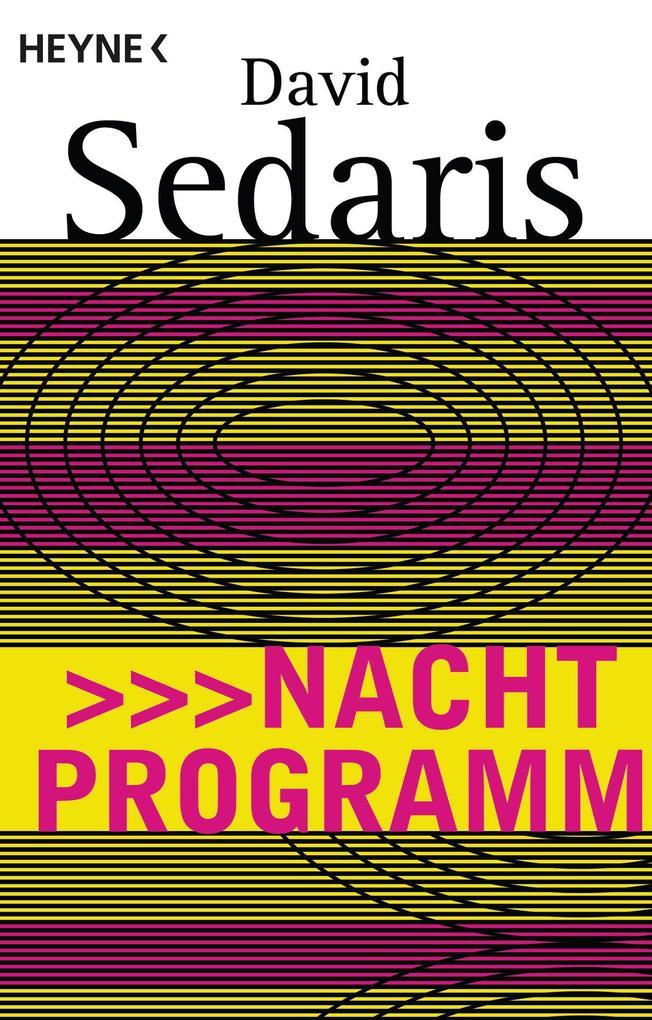 Nachtprogramm als eBook von David Sedaris