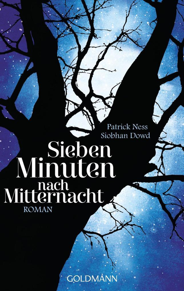 Sieben Minuten nach Mitternacht als eBook von Patrick Ness, Siobhan Dowd