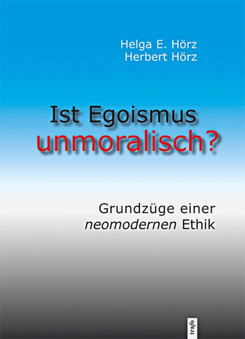 Ist Egoismus unmoralisch? als eBook
