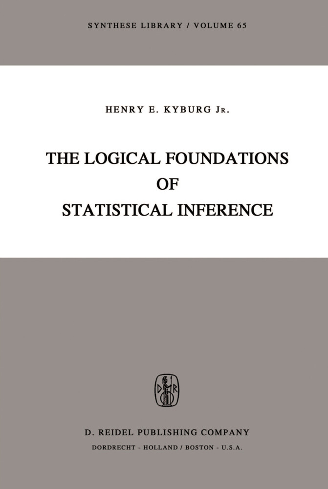 The Logical Foundations of Statistical Inference als Buch