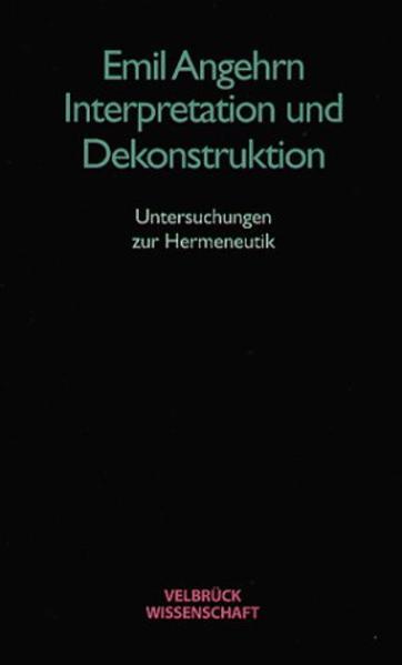 Interpretation und Dekonstruktion als Buch