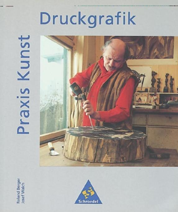Praxis Kunst. Druckgrafik als Buch