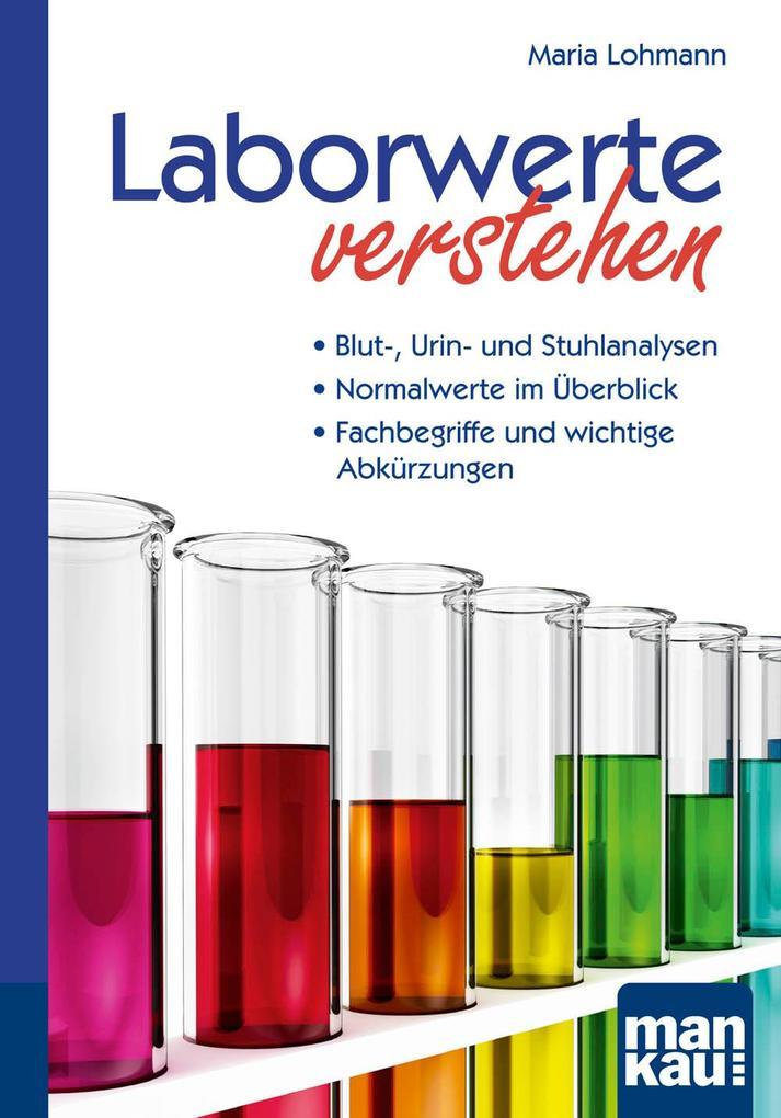 Laborwerte verstehen. Kompakt-Ratgeber als Buch