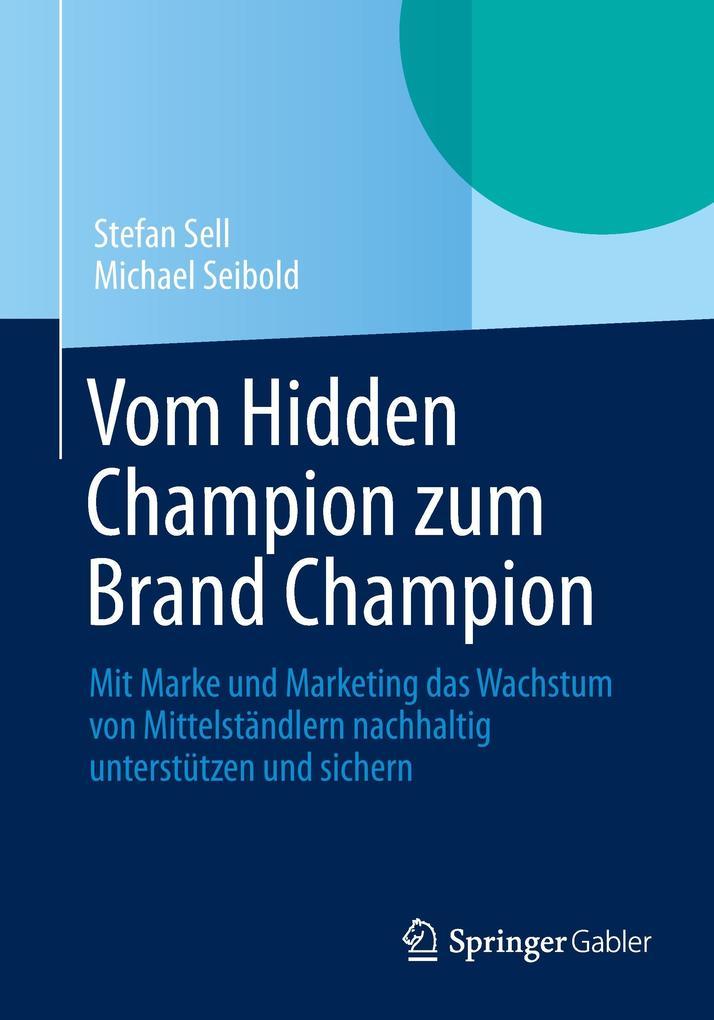 Vom Hidden Champion zum Brand Champion als Buch (kartoniert)