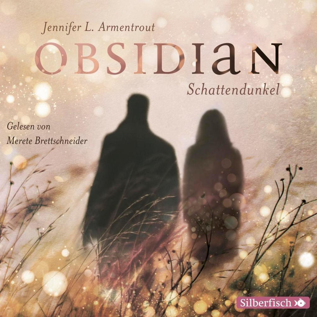 Obsidian 01: Schattendunkel als Hörbuch