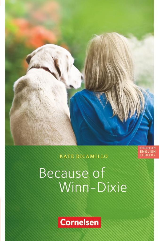 Because of Winn-Dixie. 6. Schuljahr, Stufe 3 als Buch