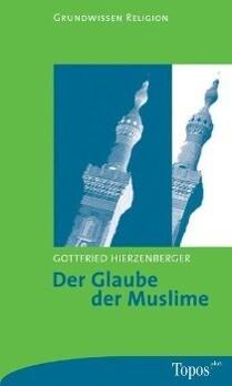 Der Glaube der Muslime als Taschenbuch