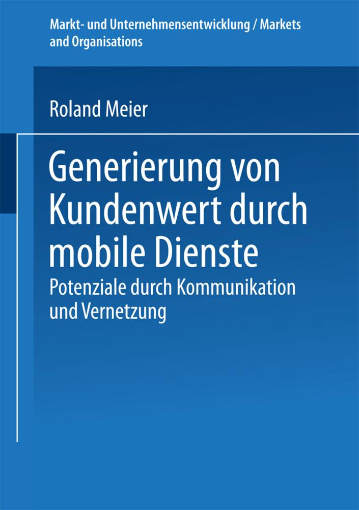 Generierung von Kundenwert durch mobile Dienste als Buch
