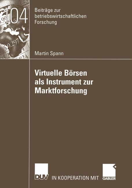 Virtuelle Börsen als Instrument zur Marktforschung als Buch