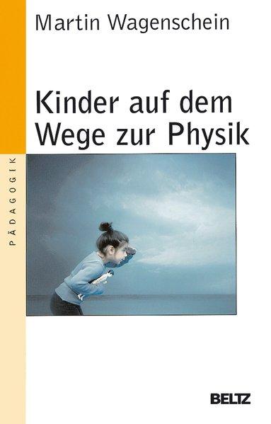 Kinder auf dem Wege zur Physik als Taschenbuch