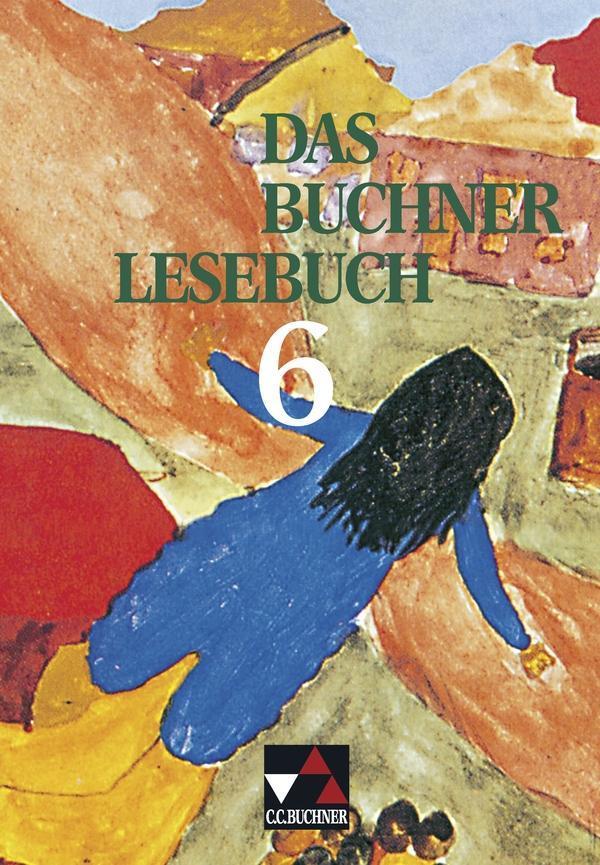 Das Buchner Lesebuch 6 als Buch