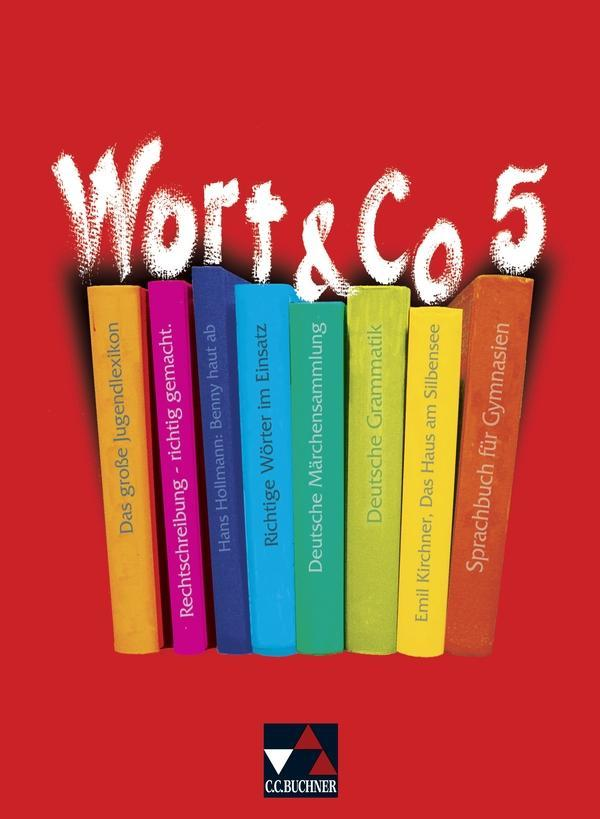 Wort und Co. 5. Neubearbeitung. Schülerbuch als Buch