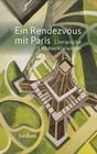 Ein Rendezvous mit Paris