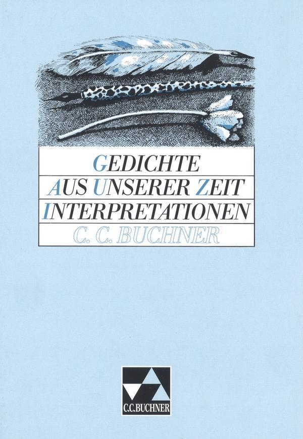 Gedichte aus unserer Zeit. Interpretationen als Buch