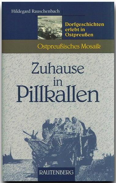 Zuhause in Pillkallen als Buch