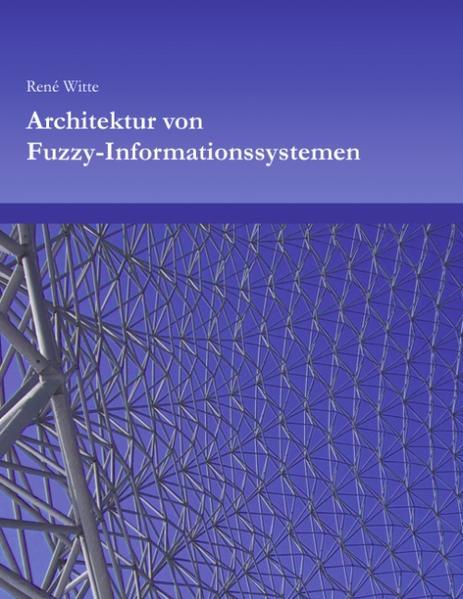 Architektur von Fuzzy-Informationssystemen als Buch