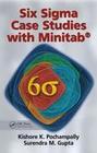 Six Sigma Case Studies with Minitab(R)