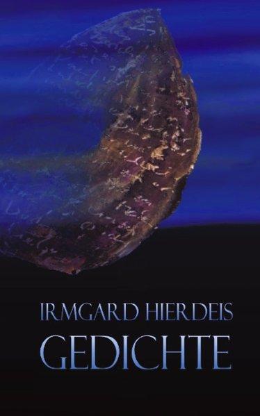 Irmgard Hierdeis Gedichte als Buch
