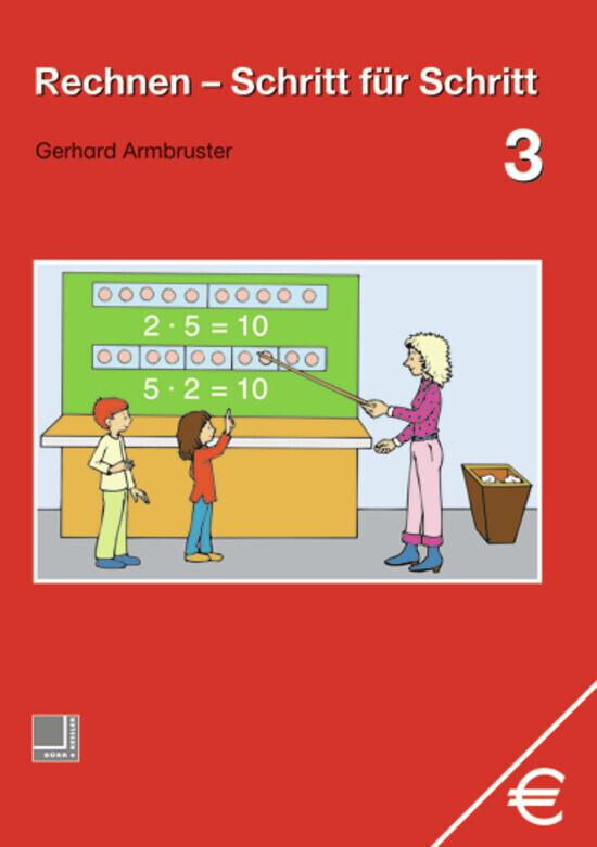 Rechnen Schritt für Schritt 3. Schülerbuch als Buch