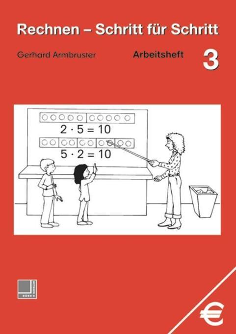 Rechnen Schritt für Schritt 3. Arbeitsheft als Buch