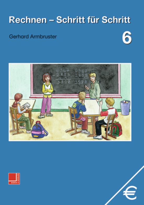 Rechnen Schritt für Schritt 6. Schülerbuch als Buch
