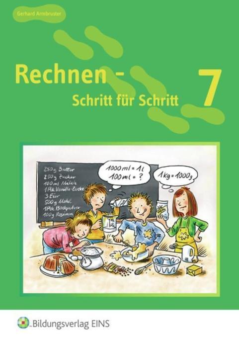 Rechnen - Schritt für Schritt 7. Schülerbuch als Buch