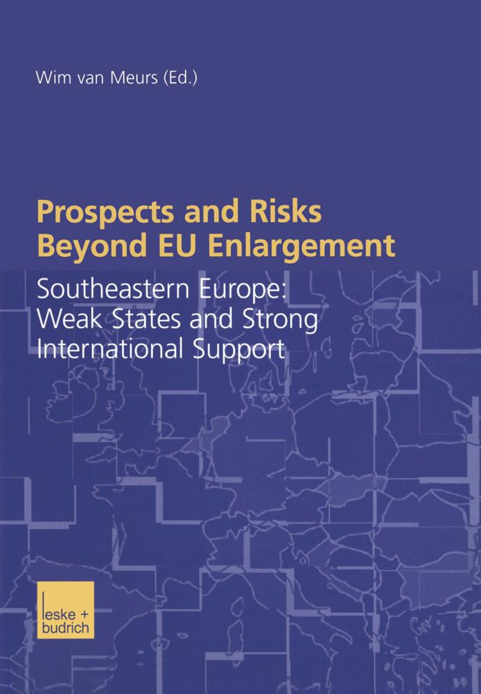 Prospects and Risks Beyond EU Enlargement als Buch