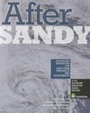 After Sandy: Advancing Strategies for Long-Term Resilience and Adaptability
