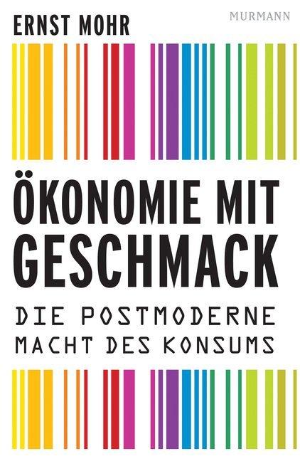 Ökonomie mit Geschmack als Buch