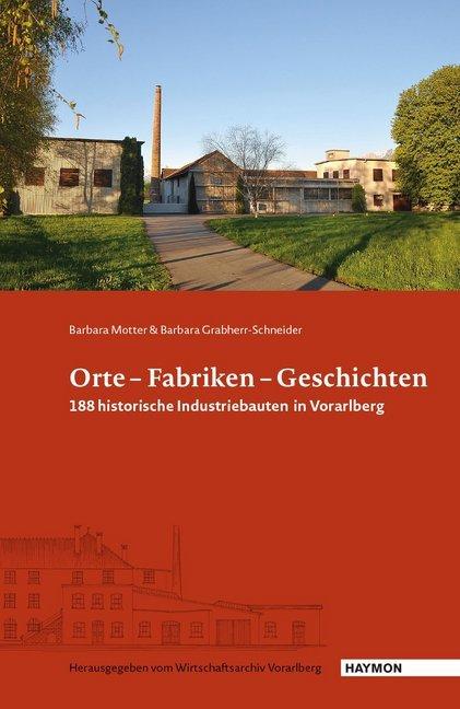 Orte - Fabriken - Geschichten als Buch