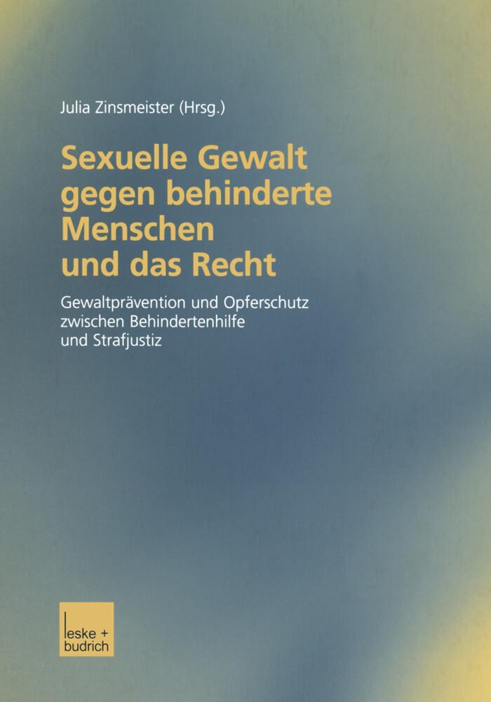 Sexuelle Gewalt gegen behinderte Menschen und das Recht als Buch