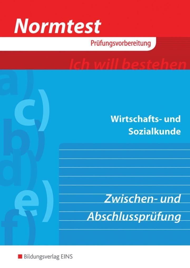 Normtest Wirtschafts- und Sozialkunde für kaufmännische und kaufmännisch-verwandte Berufe als Buch