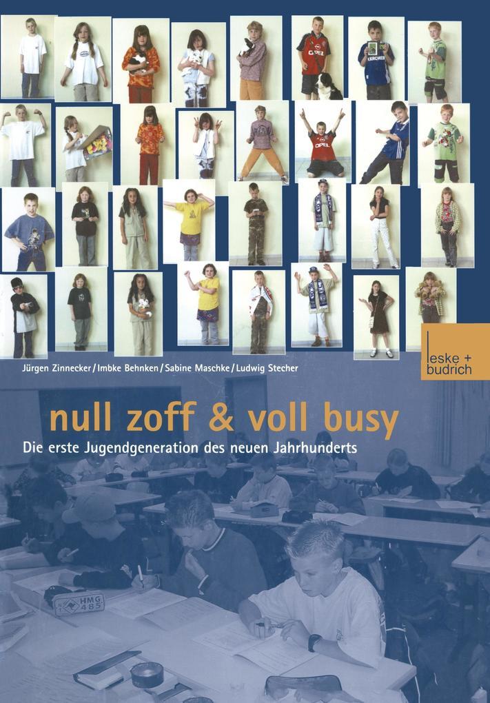 Null Zoff & Voll Busy als Buch