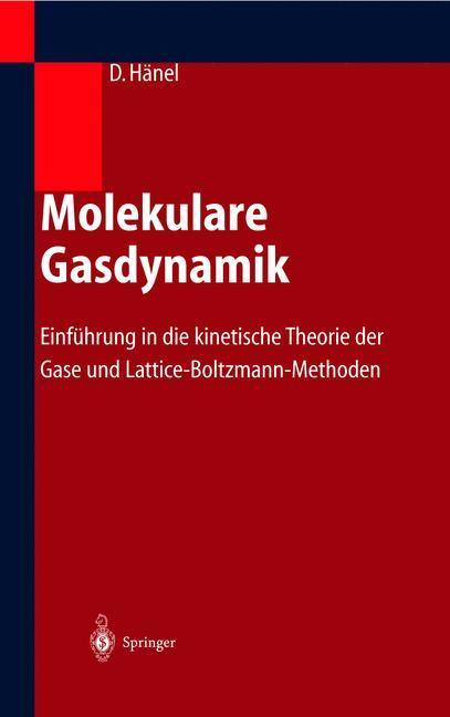 Molekulare Gasdynamik als Buch