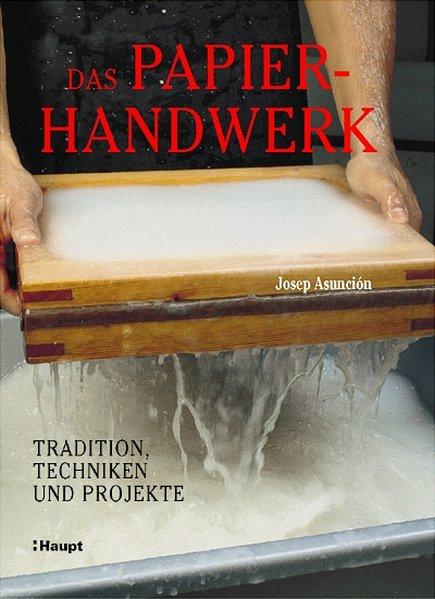 Das Papierhandwerk als Buch