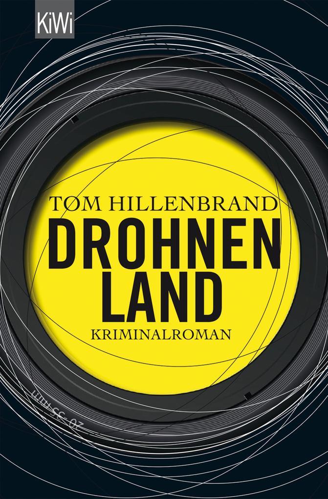 Drohnenland als eBook von Tom Hillenbrand