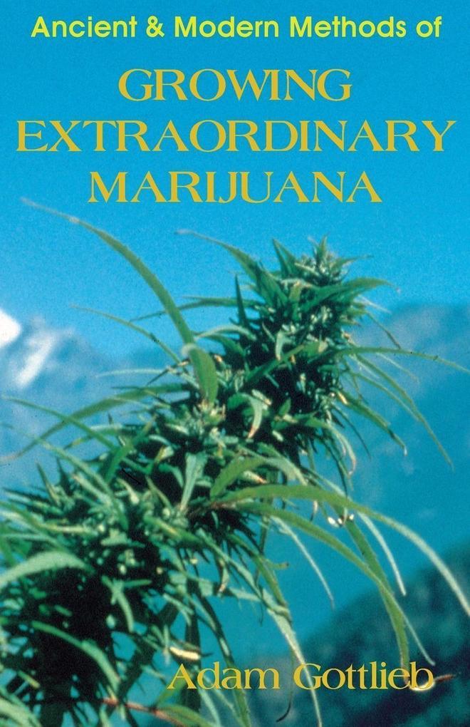Growing Extraordinary Marijuana: Second Edition als Taschenbuch