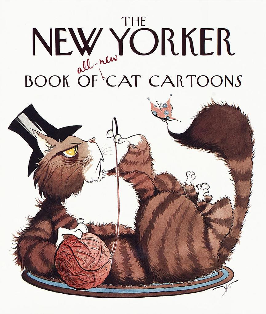 The New Yorker Book of All-New Cat Cartoons als Buch