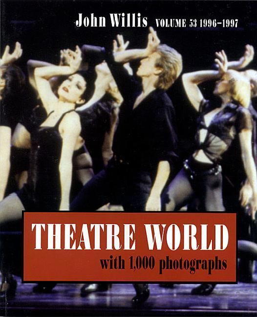 Theatre World 1996-1997, Vol. 53 als Buch