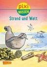 Pixi Wissen, Band 33: Strand und Watt