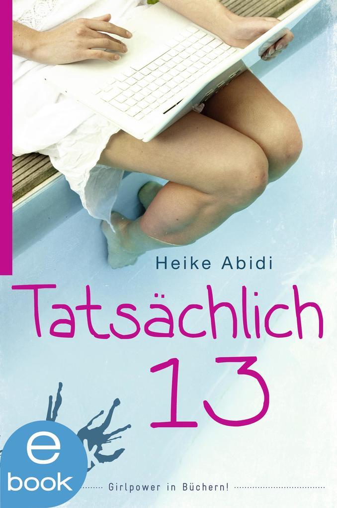 Tatsächlich 13 als eBook von Heike Abidi