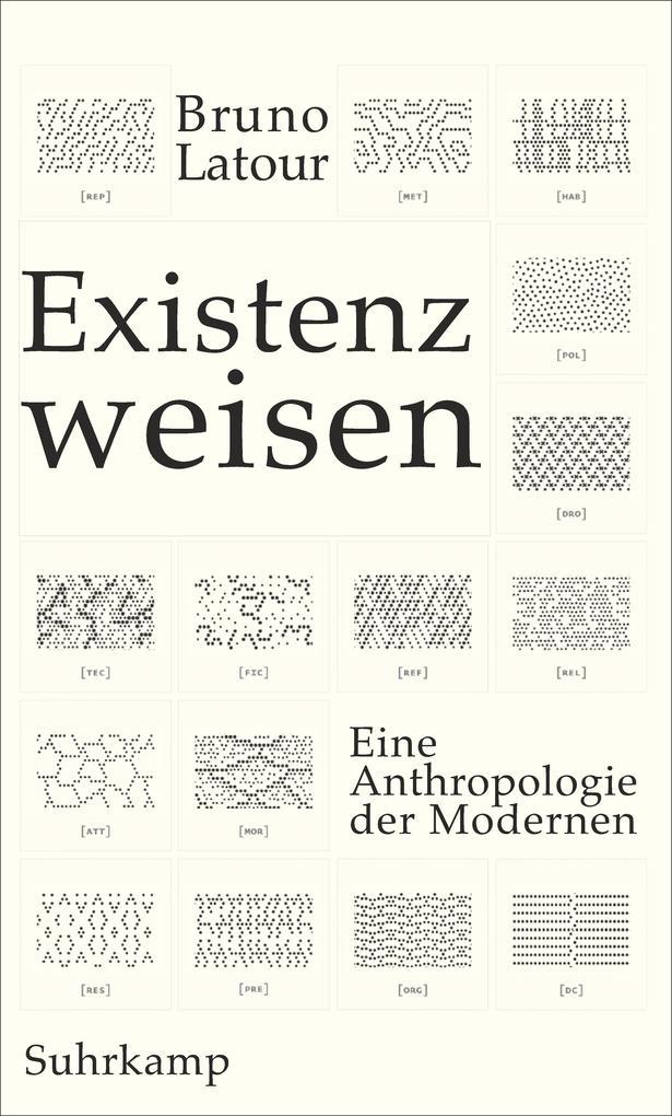 Existenzweisen als Buch von Bruno Latour