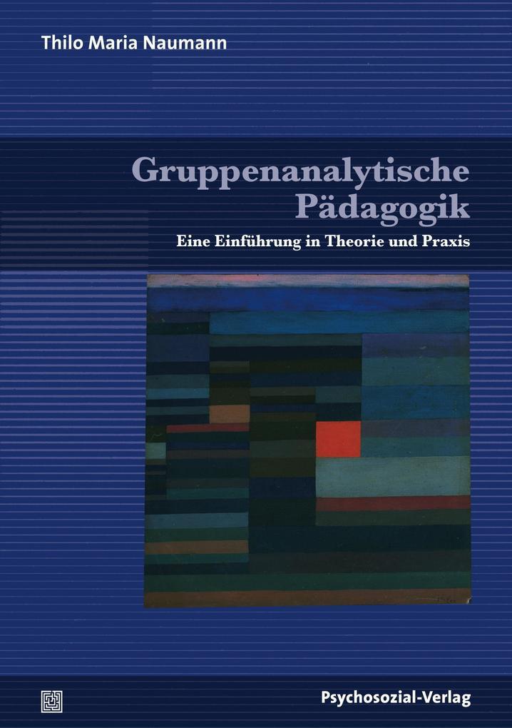 Gruppenanalytische Pädagogik als Buch (kartoniert)
