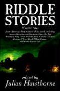 Riddle Stories, Edited by Julian Hawthorne, Fiction, Anthologies als Taschenbuch