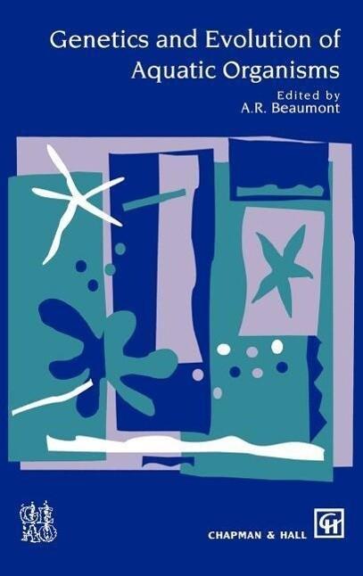 Genetics and Evolution of Aquatic Organisms als Buch