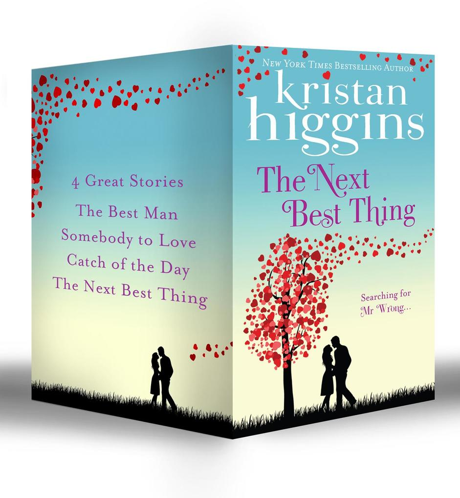 Rom-Com Collection (Part1): The Best Man / Somebody to Love / Catch of the Day / The Next Best Thing (Mills & Boon e-Book Collections) als eBook