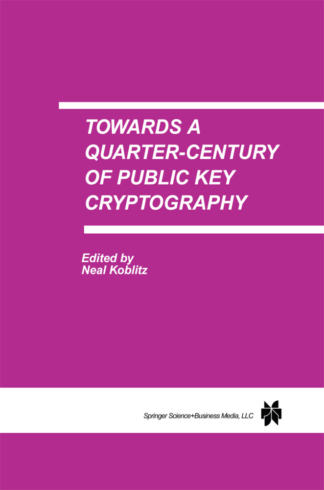 Towards a Quarter-Century of Public Key Cryptography als Buch