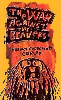 The War Against The Beavers als Buch