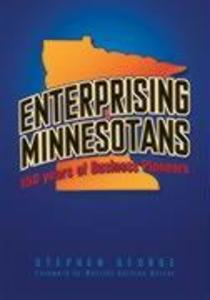 Enterprising Minnesotans: 150 Years of Business Pioneers als Buch