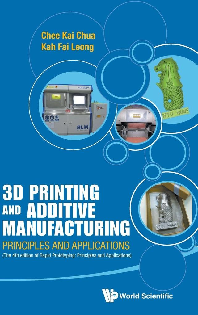 3D PRINTING AND ADDITIVE MANUFACTURING als Buch